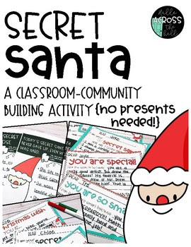 Secret Santa {A Classroom Community-Building Activity}