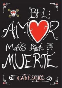 Bel: Amor más allá de la muerte - Care Santos