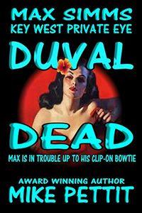 Duval Dead by Mike Pettit