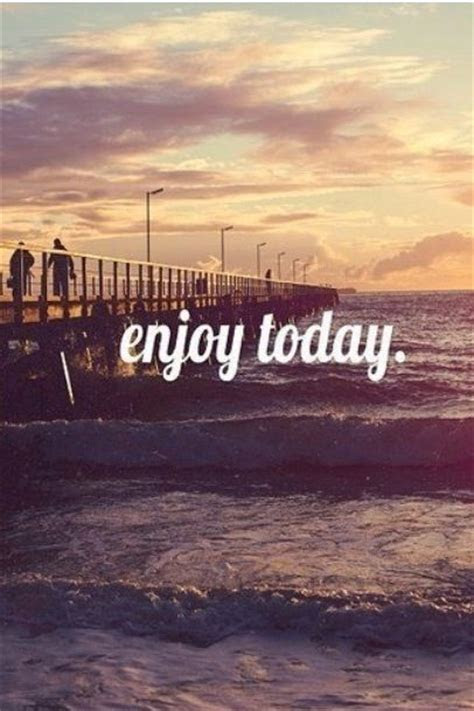 Just Enjoy Life Quotes Tumblr