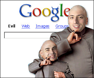 http://www.theposselist.com/wp-content/uploads/2010/09/Google-evil.jpg
