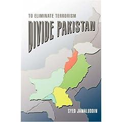 Divide Pakistan: To Eliminate Terrorism