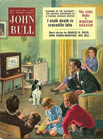 John Bull Magazine Cover Image Courtesy of The Advertising Archives: http://www.advertisingarchives.co.uk Vintage, illustrations, covers, artwork, Retro, British magazines, 1950s, families, televisions, watching television, dogs, pets, animals