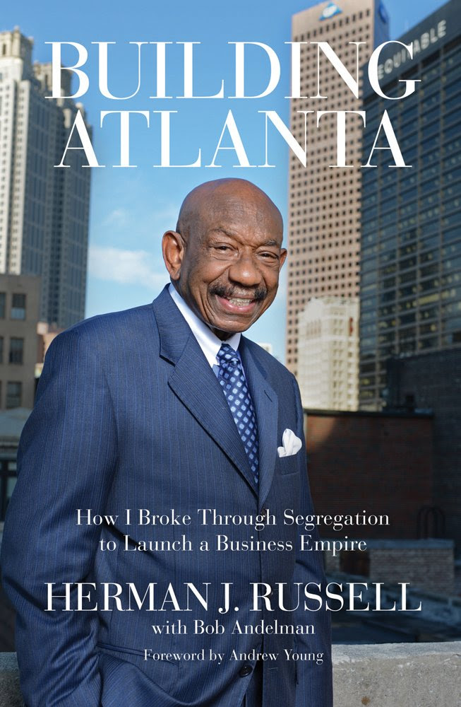 Building Atlanta: How I Br   oke Through Segregation to Launch a ...