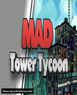 Mad Tower Tycoon Pc Game