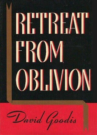retreat from oblivion
