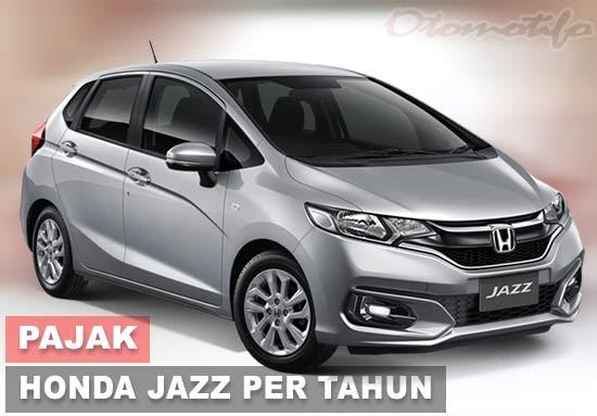 Pajak Honda Jazz Semua Tahun Terbaru 2020 oleh - mobilhondajazz.xyz