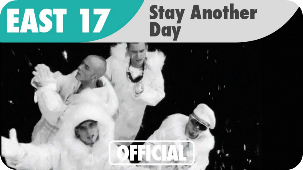Stay Another Day - East 17