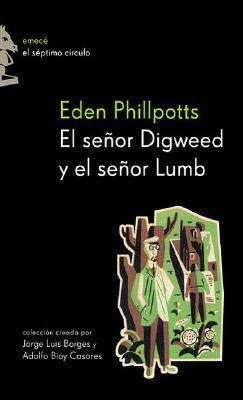 Resultado de imagen para eden phillpotts el señor digweed y el señor lumb