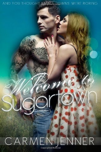 Welcome to Sugartown (Volume 1) by Carmen Jenner