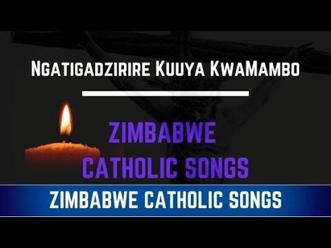 Zimbabwe Catholic Shona Songs - Ngatigadzirire Kuuya KwaMambo