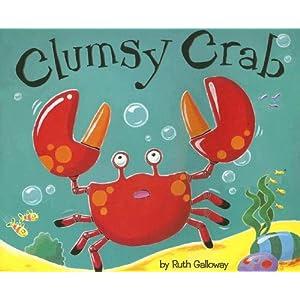 Clumsy Crab (Tiger Tales)