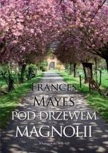 Okładka książki Pod drzewem magnolii