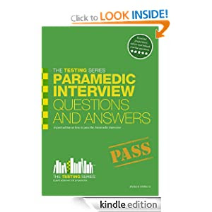 Paramedic Interview Questions and Answers (The Testing ...