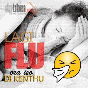 gambar bergerak  sakit flu keren viral unik