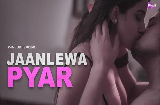 Jaanlewa Pyar (2021) - PrimeShots Short Film