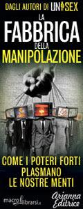 Macrolibrarsi.it presenta il LIBRO: La Fabbrica della Manipolazione