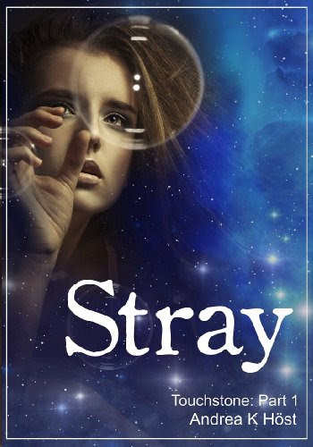 Stray (Touchstone) by Andrea K. Höst