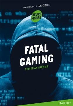 Couverture Les enquêtes de Logicielle, tome 12 : Fatal gaming