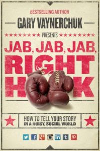 4-Vaynerchuck-Jab Jab Jab Right Hook