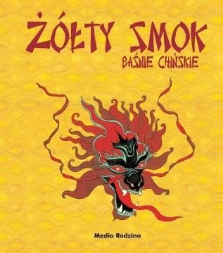 Okładka książki Żółty smok. Baśnie chińskie