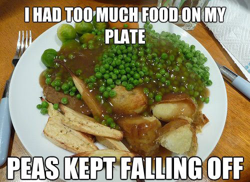Too much food 25 Pictures of The Most Comfortably Uncomfortable First World Problems