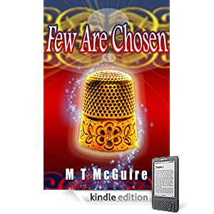 Few Are Chosen (The K'Barthan Trilogy)