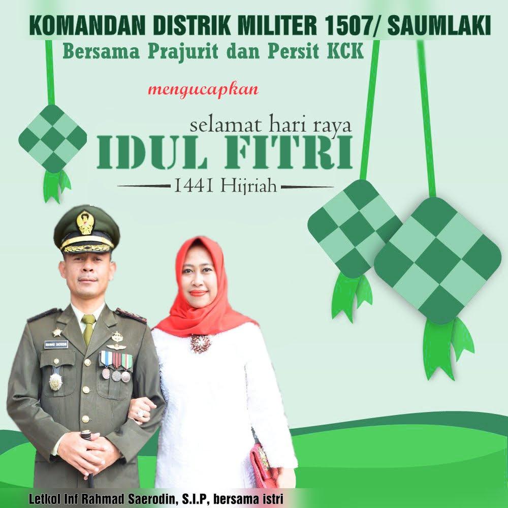 Dandim 1507 Saumlaki bersama istri, prajurit dan Persit KCK mengucapkan selamat merayakan Idul Fitri 1441 Hijriah - 2020 Masehi