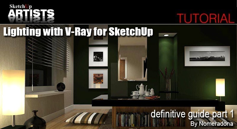 Nomeradona Lighting With Vray For Sketchup