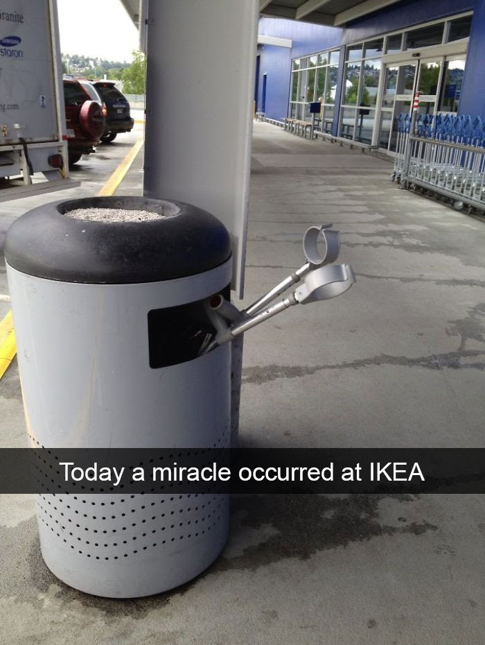 Today A Miracle Occurred At Ikea