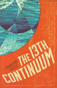 Title: The 13th Continuum: The Continuum Trilogy, Book 1, Author: Jennifer Brody