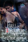 Fires in the Darkness