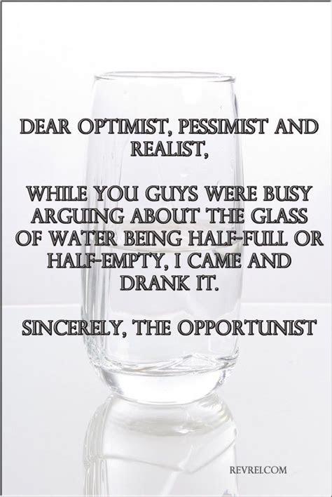 Glass Half Full Quotes Realist