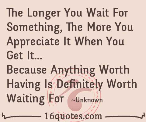 Quotes About Waiting 549 Quotes