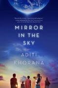 Title: Mirror in the Sky, Author: Aditi Khorana