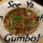 See Ya in The Gumbo Badge