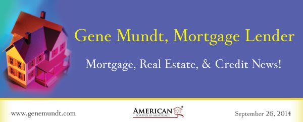 Gene Mundt, Mortgage Lender - Mortgage, Real Estate, & Credit News!