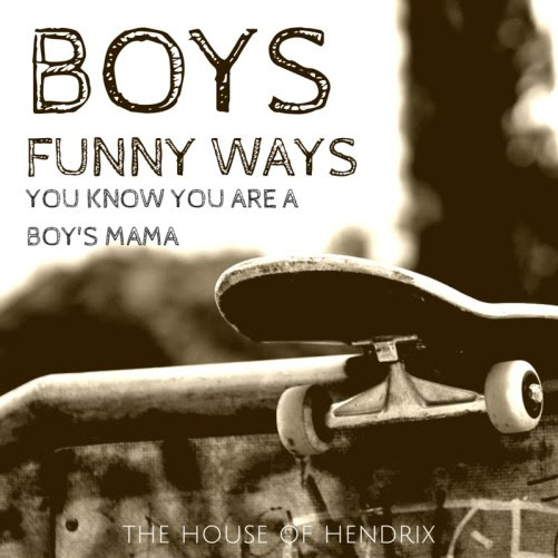 Funny ways you remember you are a mom of boys