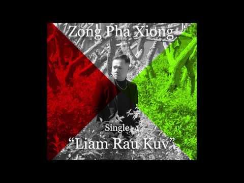 Liam Rau Kuv- Zong Pha Xiong