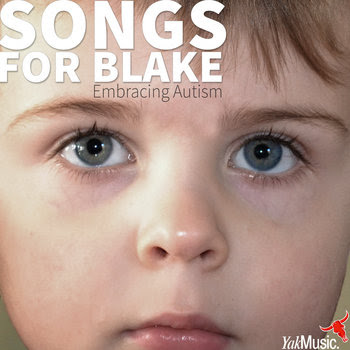 Songs for Blake - Embracing Autism cover art