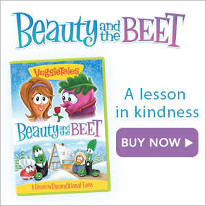 VeggieTales Beauty and the Beet: A lesson in kindness