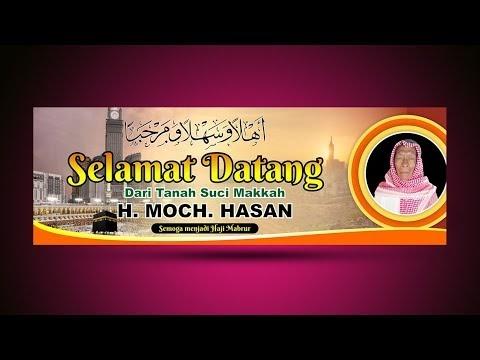 Contoh Banner Selamat Datang Jamaah Haji - desain banner ...