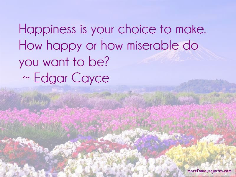 Happiness Is Your Choice Quotes Top 33 Quotes About Happiness Is