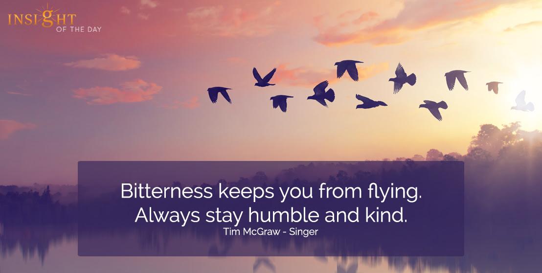 Bitterness Flying Always Humble Kind Tim Mcgraw Singer
