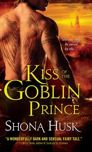 Kiss of the Goblin Prince (Shadowlands) by Shona Husk