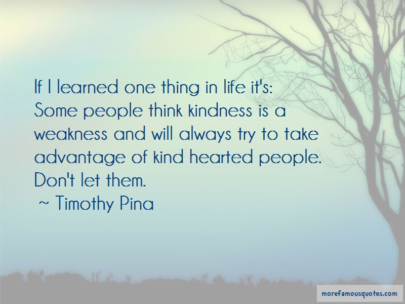 Advantage Of Kindness Quotes Top 9 Quotes About Advantage Of