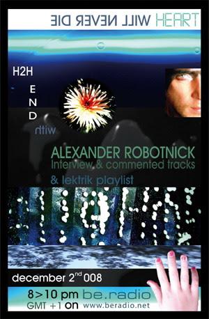 h2h END - h2h4u - heart to heart - with ALEXANDER ROBOTNICK, lektrik