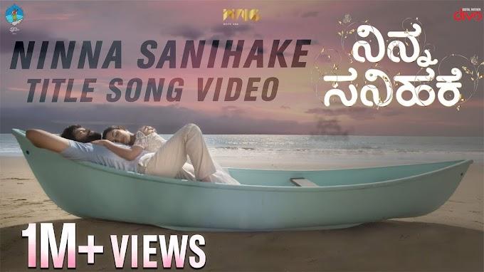 Ninna Sanihake (Title Song) Lyrics in English