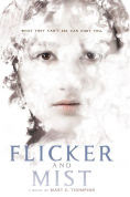 Title: Flicker and Mist, Author: Mary G. Thompson