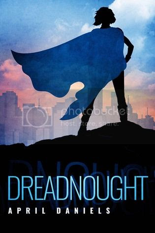 Dreadnought by April Daniels